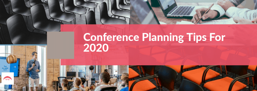 Conference Planning Tips For 2020
