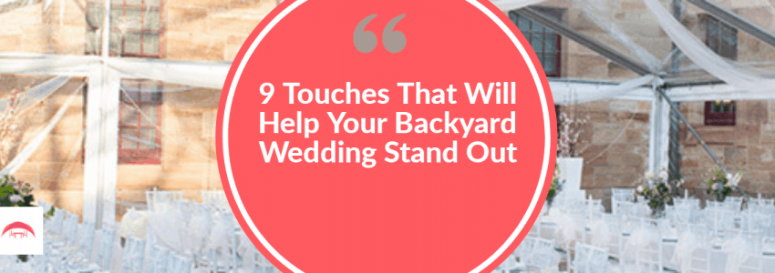 9 Special Touches That Will Help Your Backyard Wedding Stand Out in Photos